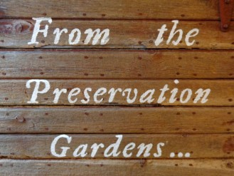 From the Preservation Gardens...
