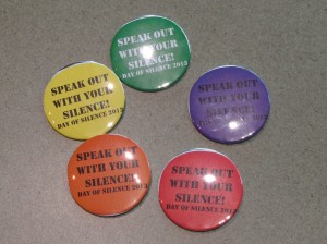 13-04-19 Day of Silence buttons